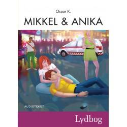 Mikkel og Anika - Den sjette Mikkelbog