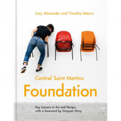 Central Saint Martins Foundation: Key lessons in art and design