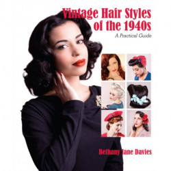 Vintage Hair Styles of the 1940s: A Practical Guide