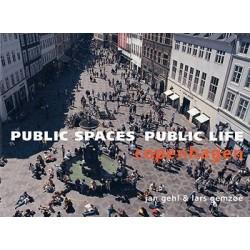 Public spaces, public life: Copenhagen