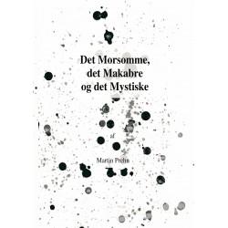 Det Morsomme, det Makabre og det Mystiske: Korte Historier