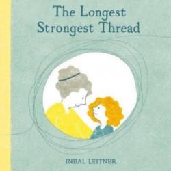 The Longest, Strongest Thread
