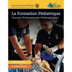 Pepp Epc 3e French Manuscript: Pediatric Emergencies for Prehospital Professionals
