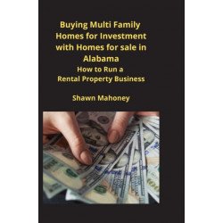 Buying Multi Family Homes for Investment with Homes for sale in Alabama: How to Run a Rental Property Business