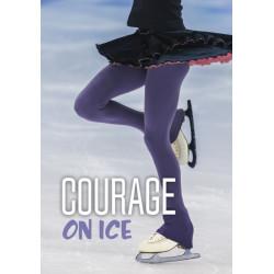 Courage on Ice