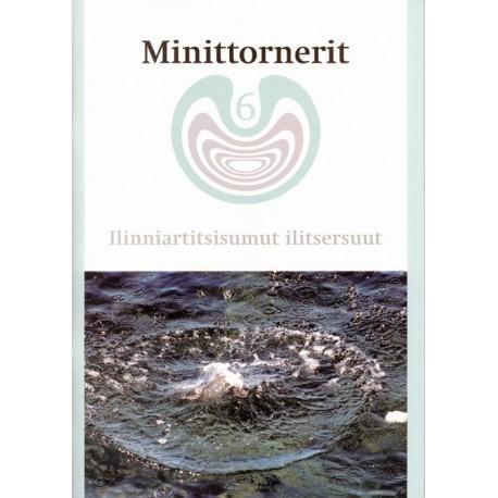 Minittornerit 6: atuagartaa - 6. klassinut kalaallisut ilinniutit, Ilinniartitsisumut ilitsersuut