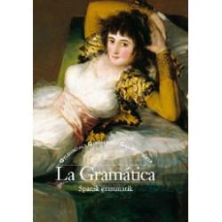 La Gramática: Spansk Grammatik