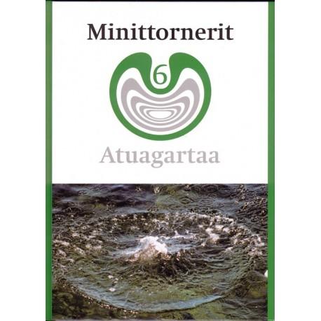 Minittornerit 6: atuagartaa - 6. klassinut kalaallisut ilinniutit