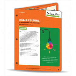 On-Your-Feet Guide: Visible Learning: 10 Mindframes for Teachers