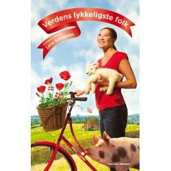 Verdens lykkeligste folk: en bog om Danmark