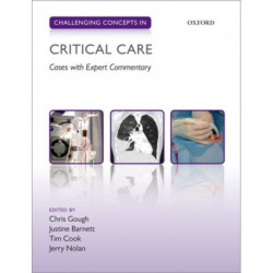 Challenging Concepts in Critical Care: Cases with Expert Commentary