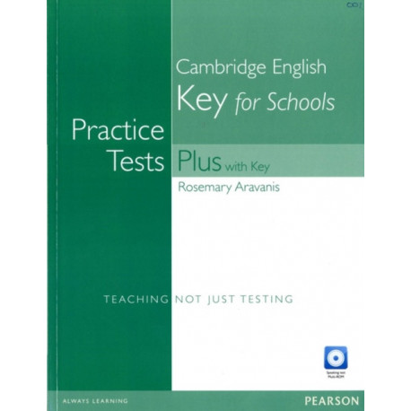 Practice Tests Plus KET for Schools with Key and Multi-Rom/Audio CD Pack