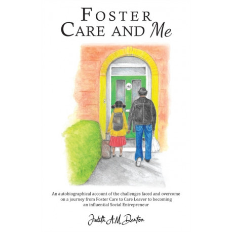 Foster Care and Me
