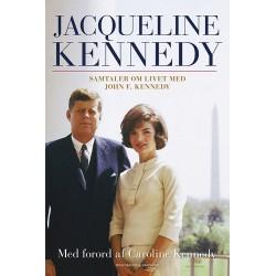 Jacqueline Kennedy: Samtaler om livet med John F. Kennedy