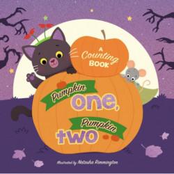 Pumpkin One, Pumpkin Two: A Counting Book