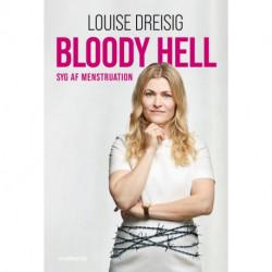 Bloody Hell: Syg af menstruation