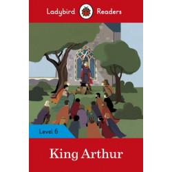 King Arthur - Ladybird Readers Level 6