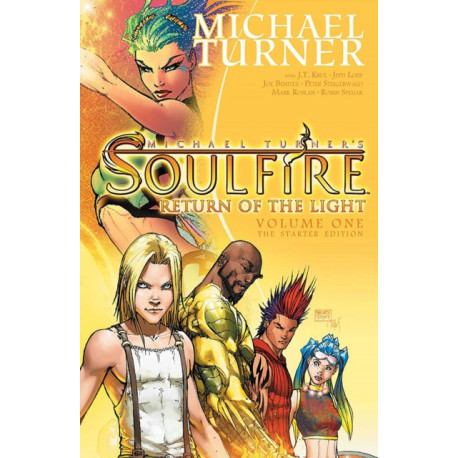 Soulfire Volume 1: Return of the Light: The Starter Edition
