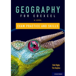 Edexcel A Level Geography Exam Practice: With all you need to know for your 2021 assessments