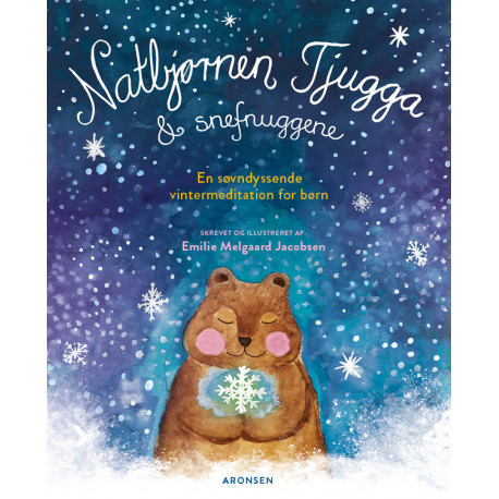 Natbjørnen Tjugga og snefnuggene: En søvndyssende vintermeditation for børn