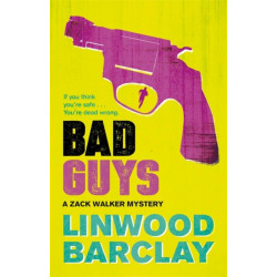 Bad Guys: A Zack Walker Mystery -2