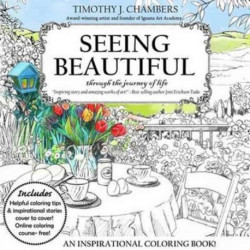 Seeing Beautiful Colouring Book: Inspiring Illustrations and Scripture, High Quality, Acid-Free Coloring Paper, Coloring Tips for Creating Beautiful Artwork