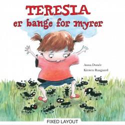 Teresia er bange for myrer