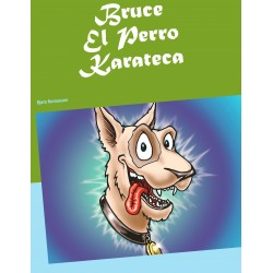 Bruce El Perro Karateca