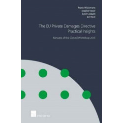 The EU Private Damages Directive - Practical Insights: Minutes of the Closed Workshop