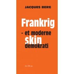 Frankrig: et moderne skindemokrati