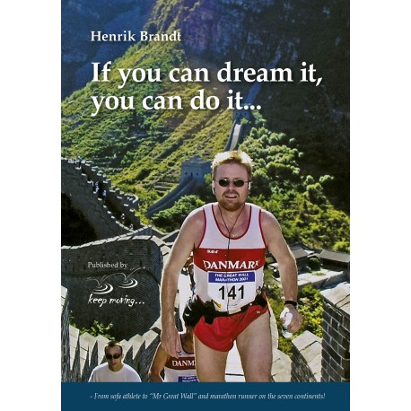 """If you can dream it, you can do it: From sofa athlete to """"Mr Great Wall"""" and marathon runner on the seven continents"""