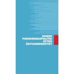 Dansk forskningspolitik efter årtusindskiftet