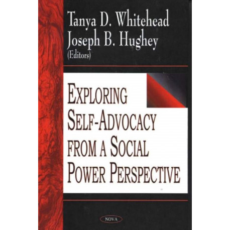 Exploring Self-Advocacy from a Social Power Perspective