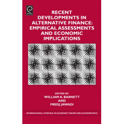 Recent Developments in Alternative Finance: Empirical Assessments and Economic Implications