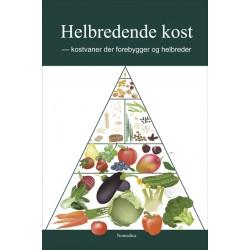 Helbredende Kost: Kostvaner der forebygger og helbreder
