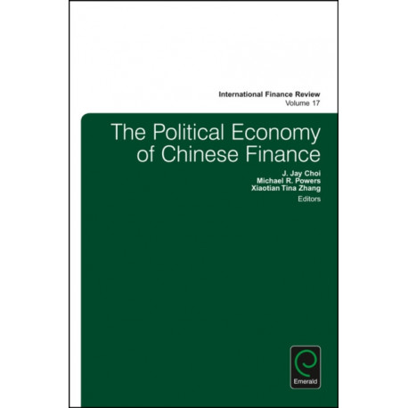 The Political Economy of Chinese Finance