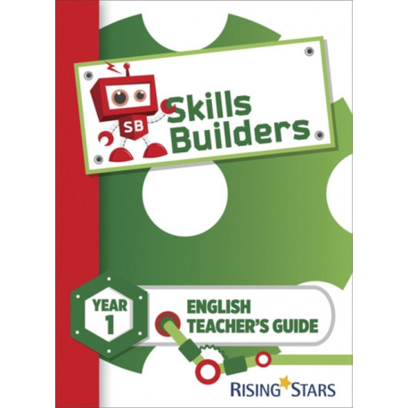 Skills Builders KS1 English Teacher's Guide Year 1