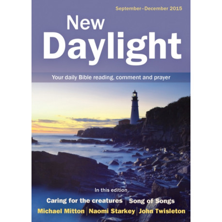 New Daylight Deluxe edition September-December 2015: Your daily Bible reading, comment and prayer