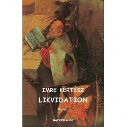Likvidation: Roman