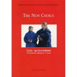 The new choice: lytte- og læsetekster til Folkeskolens Afgangsprøve i engelsk