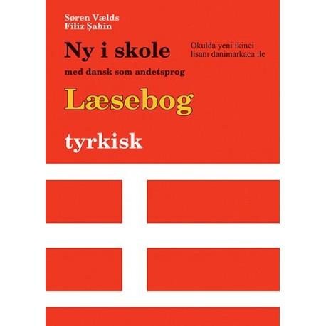 Ny i skole med dansk som andetsprog - Læsebog - tyrkisk tekst