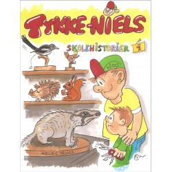Tykke Niels Skolehistorier 1