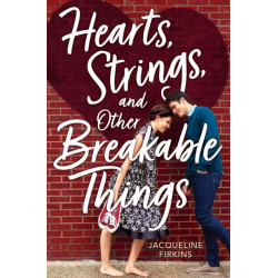 Hearts, Strings and Other Breakable Things