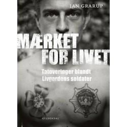 Mærket for livet: Tatoveringer blandt Livgardens soldater