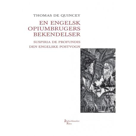f4d7f1b3 En engelsk opiumbrugers bekendelser: Suspiria de profundis, Den engelske  postvogn