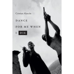 Dance for Me When I Die