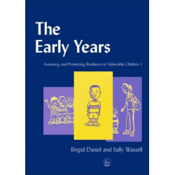 The Early Years: Assessing and Promoting Resilience in Vulnerable Children 1
