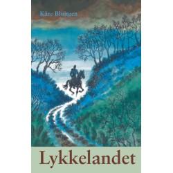 Lykkelandet: En roman om Niels Ebbesen