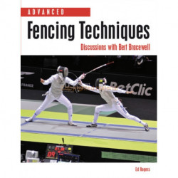 Advanced Fencing Techniques: Discussions with Bert Bracewell