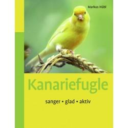 Kanariefugle: sanger • glad • aktiv
